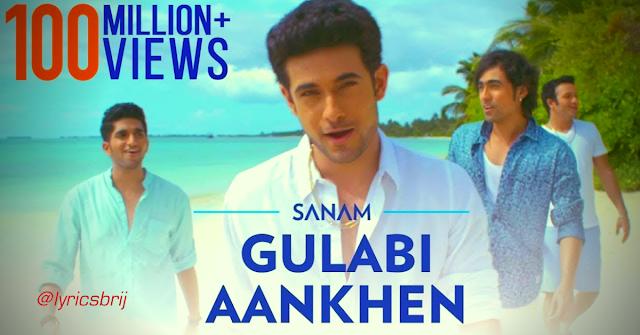 Gulabi Aankhen Jo Teri Dekhi Lyrics - THE TRAIN | SANAM