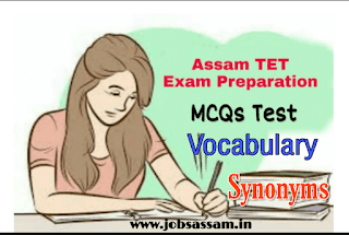 English Vocabulary Synonyms for Assam TET Exam 2019