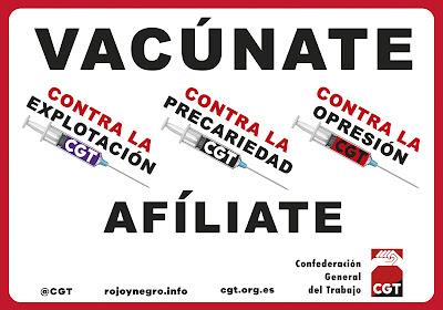 Vacúnate, afiliate a la CGT