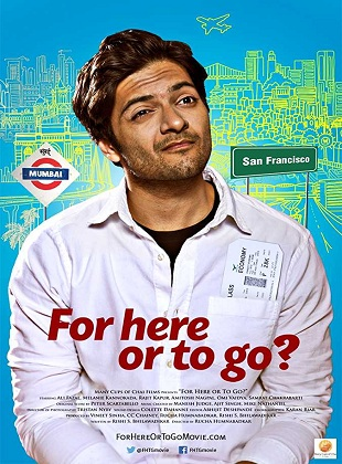 For Here or to Go 2015 Full Hindi Movie Download HDRip 720p