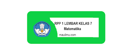 https://www.mauilmu.com/2020/11/rpp-1-lembar-smp-matematika-kelas-7.html