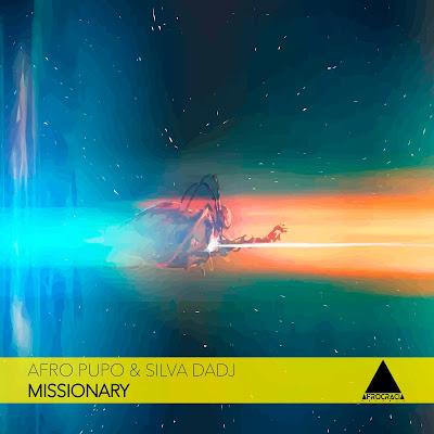 Afro Pupo & Silva DaDj - Missionary (Original Mix)