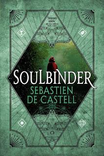 Review of Soulbinder by  Sebastien de Castell