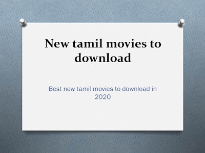 New tamil movies to download