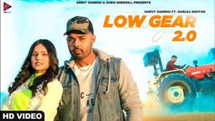 Low Gear 2.0 Lyrics - Harvy Sandhu & Gurlej Akhtar