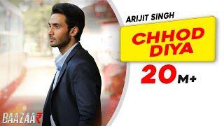 Chhod Diya | Arijit-Singh | Song Hindi/English Lyrics idoltube -