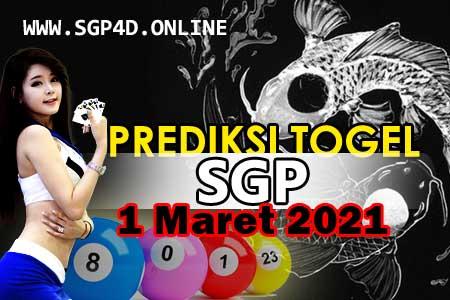 Prediksi Togel SGP 1 Maret 2021
