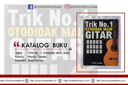 Trik No. 1 Otodidak Main Gitar