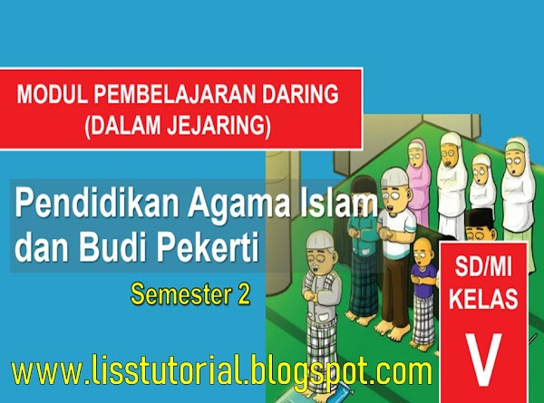 Download Modul BDR PAI dan BP Semester 2 Kelas 5 SD/MI Kurikulum 2013