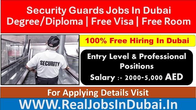 Security Jobs In Dubai, Abu Dhabi & Sharjah - UAE