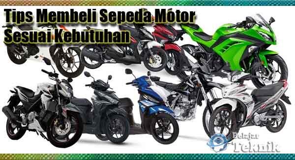 Tips Membeli Sepeda Motor Sesuai Kebutuhan
