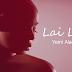 Yemi Alade - Lai Lai | VIDEO | Download