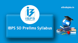 IBPS SO Prelims Syllabus