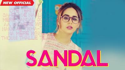 SANDAL Song Lyrics (English) SUNANDA SHARMA | Sukh-E | JAANI | Latest Punjabi Songs 2019 | MAD 4 MUSIC