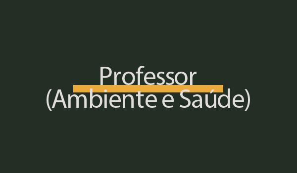 Prova de Concurso para Professor (Ambiente e Saúde) com Gabarito