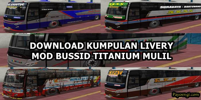 Download livery mod bussid titanium mulil terbaru