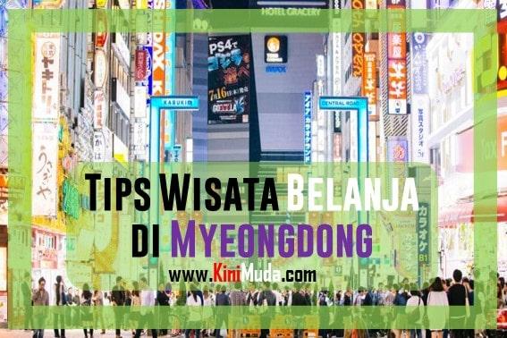 Tips Wisata Belanja di Myeongdong