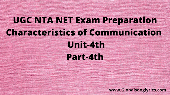 UGC NTA NET Exam Preperation | Characteristics of Communication | Unit-4th| Part-4th |