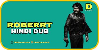 Roberrt Hindi Dubbed Movie