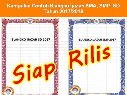 Kumpulan Contoh Blangko Ijazah SMA, SMP, SD Tahun 2017/2018
