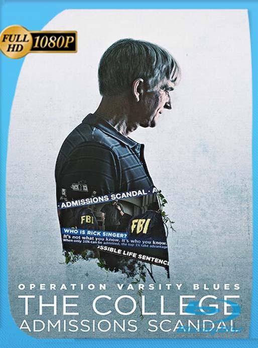 Operación Varsity Blues: Fraude universitario en EE.UU (2021) 1080p WEB-DL Latino [GoogleDrive] [tomyly]