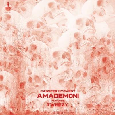 Baixar Musica: Cassper Nyovest - Amademoni (feat. Tweezy)