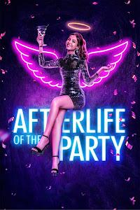 Afterlife of the Party Türkçe Altyazılı İzle