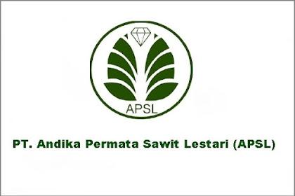 Lowongan Kerja Pekanbaru PT. Andika Permata Sawit Lestari (APSL) Juli  2021