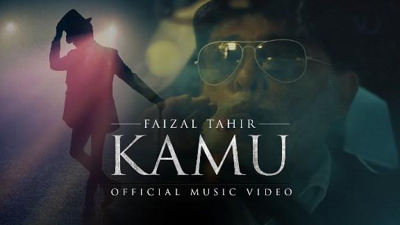 Lirik Lagu Kamu - Faizal Tahir