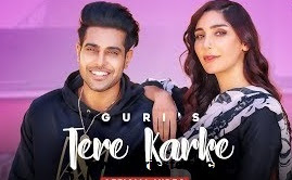 Tere Karke Lyrics- Guri (Translation) Latest Punjabi Song