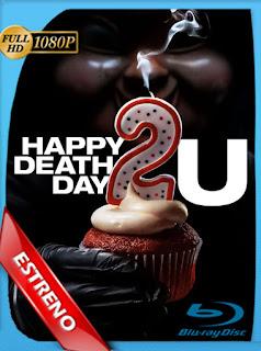 Feliz Día de tu Muerte 2 (2019)HD [1080p] Latino Dual [GoogleDrive] TeslavoHD