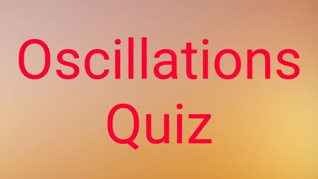Oscillations quiz