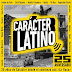 Carácter Latino 25 Aniversario 2020 (iTUNES-Exclusiva)