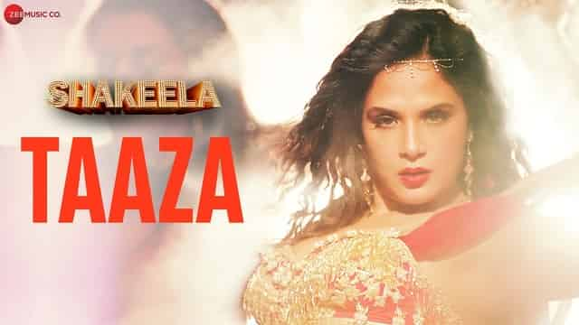 ताज़ा Taaza Lyrics In Hindi - Shakeela | Richa Chadha