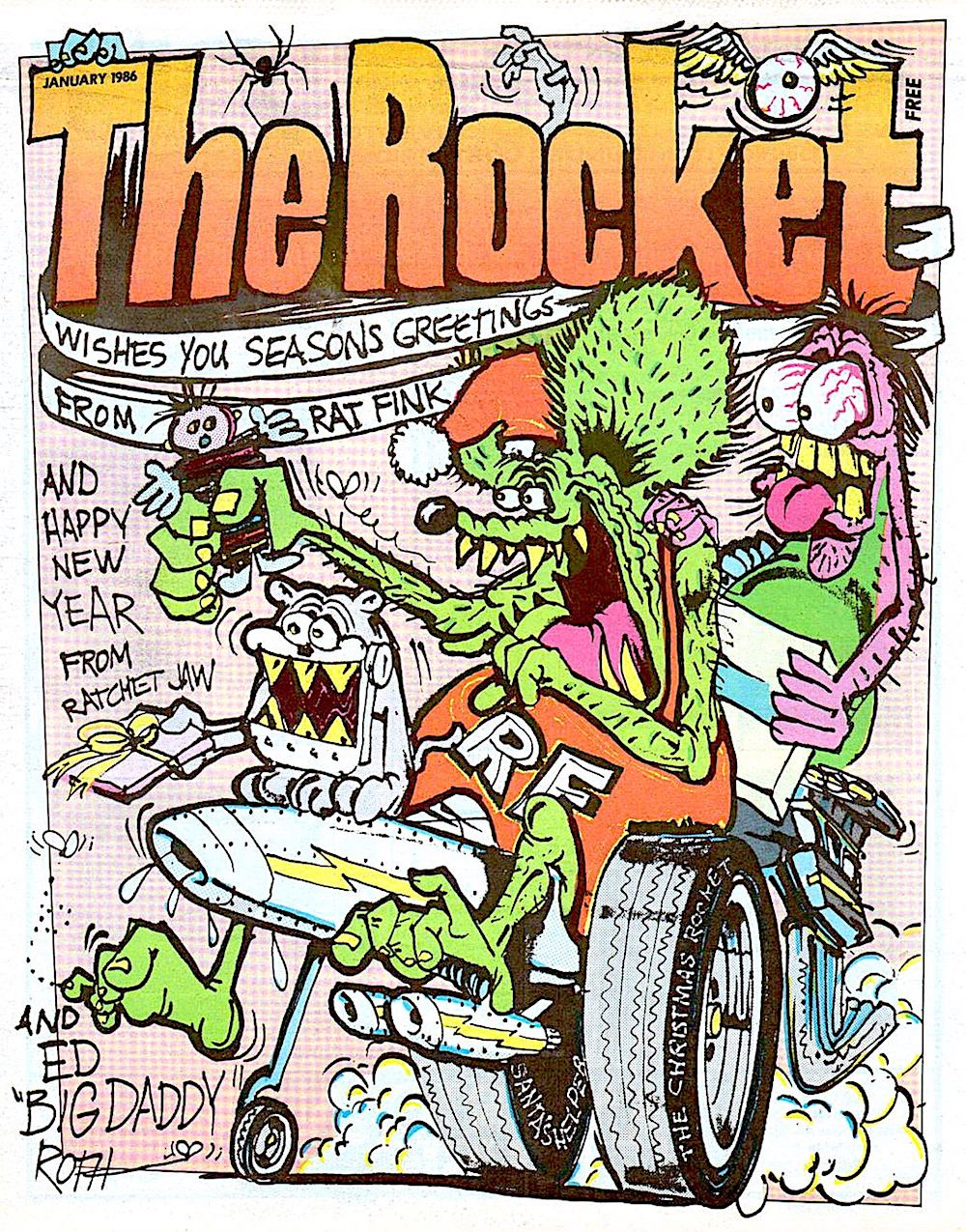 Ed Roth Rat Fink, the Rocket, Big daddy
