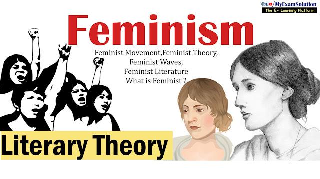 Feminist movement, Feminist Theory, Feminist Literature,Feminist Criticism, what's Feminist, feminism myexamsolution,ugc net jrf notes, english literature notes, myexamsolution.com,
