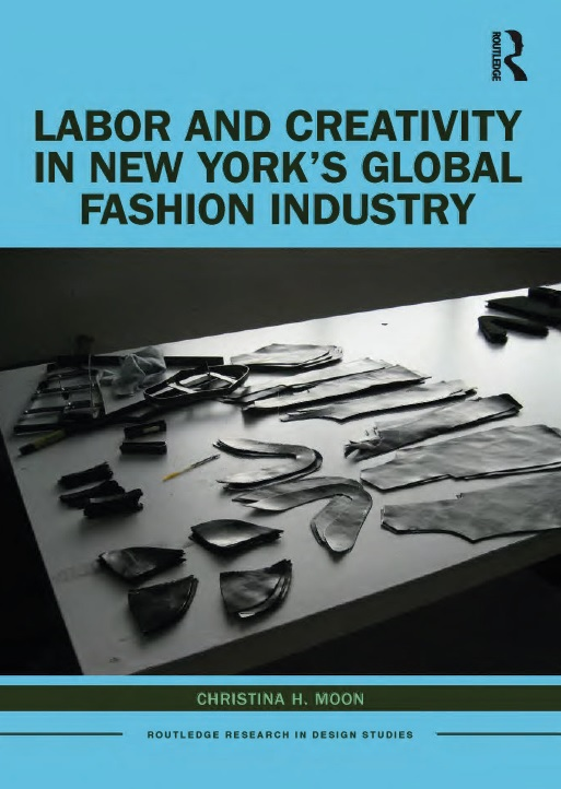 Labor and Creativity in New York's Global Fashion Industry