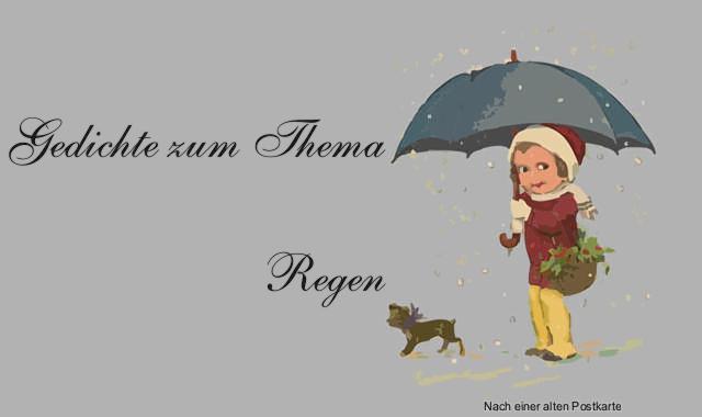 Gedichte Und Zitate Für Alle Der Regen Im Gedicht Phille