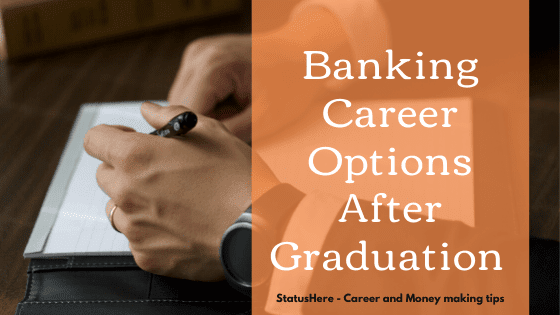 How to get job in Bank after graduation