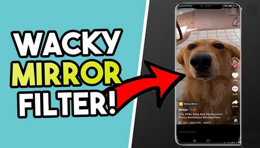 Wacky Mirror Filter Tiktok How To Get Wacky Mirror Filter On Tiktok Cms Galery