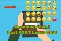 5 Kesalahan Fatal Saat PDKT Lewat Chat