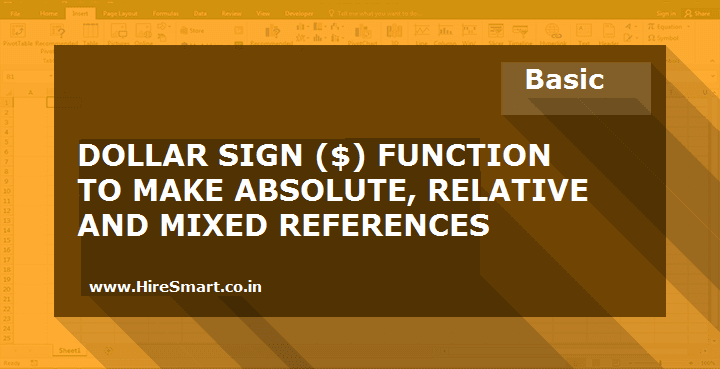 Using Dollar Signs ($) To Create Absolute And Relative References In Excel