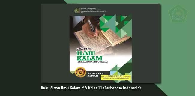 Buku Siswa Ilmu Kalam MA Kelas 11 (Berbahasa Indonesia)