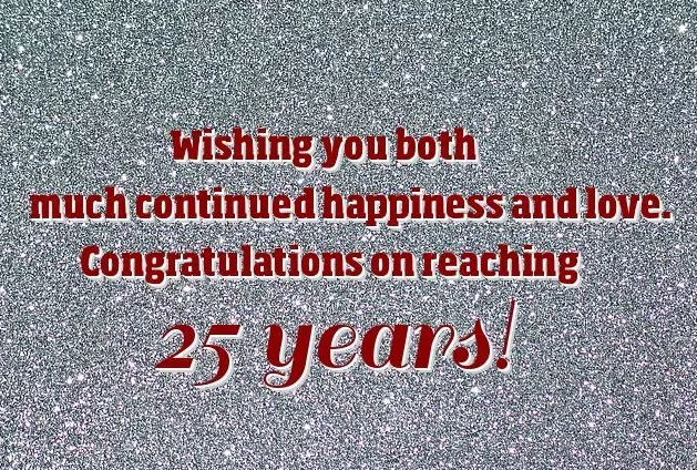 25th Anniversary Wishes – Silver Wedding Anniversary Wishes