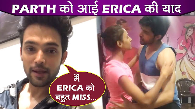 KZK : Parth Samthaan Shares A Romantic & Throwback Video With Erica Fernandes