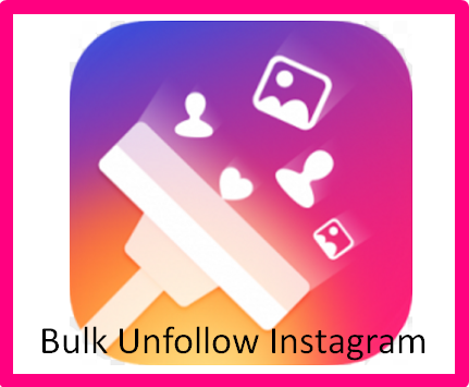 Bulk Unfollow Instagram