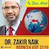 Jadwal Dr. Zakir Naik Visit Indonesia tahun 2018