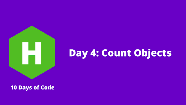 HackerRank Day 4: Count Objects problem solution