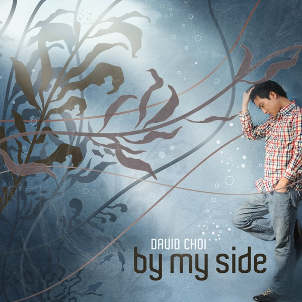 David Choi – By My Side