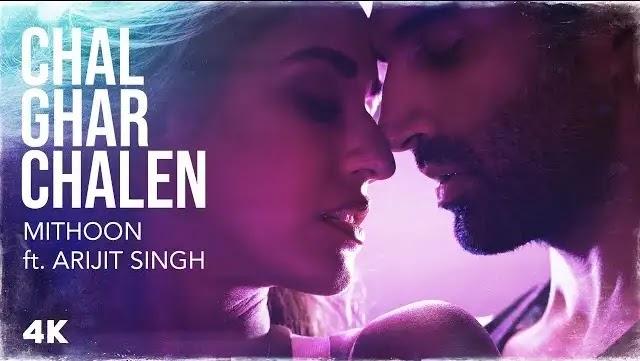Chal Ghar Chale Song Lyrics | Arijit Singh Songs